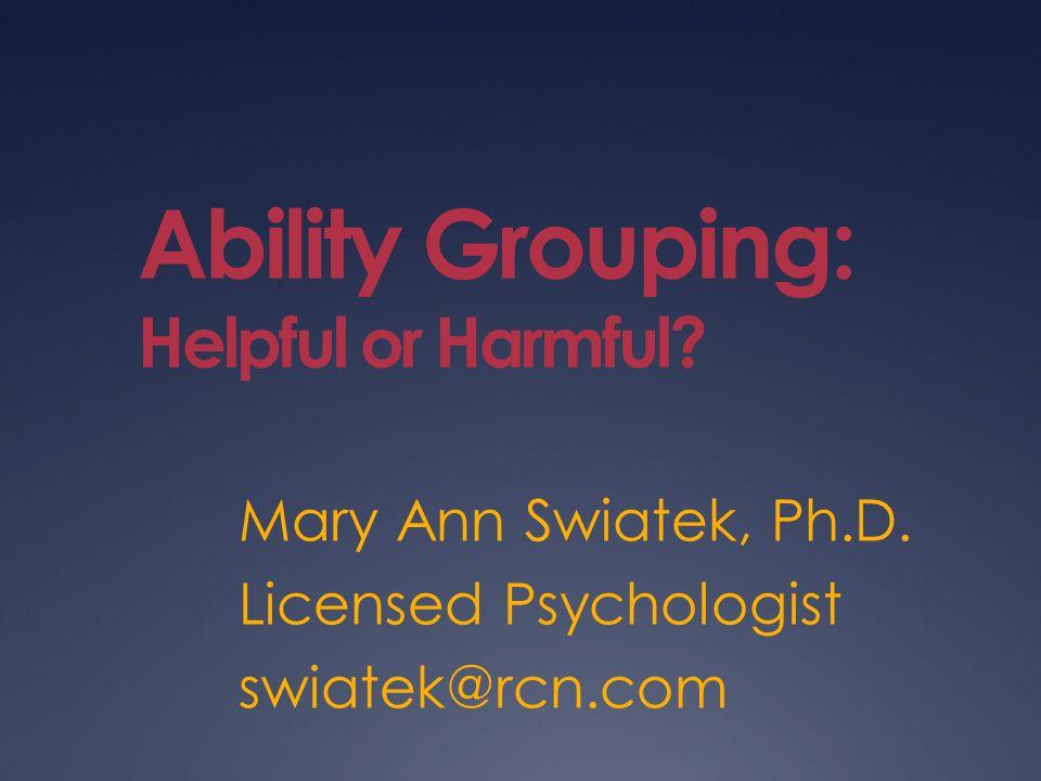 Ability Grouping: Helpful or Harmful