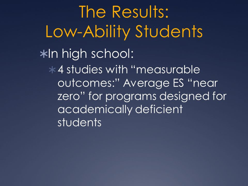 The Results: Low-Ability Students
