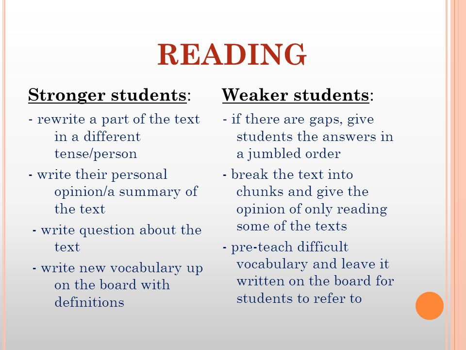 READING Stronger students: Weaker students:
