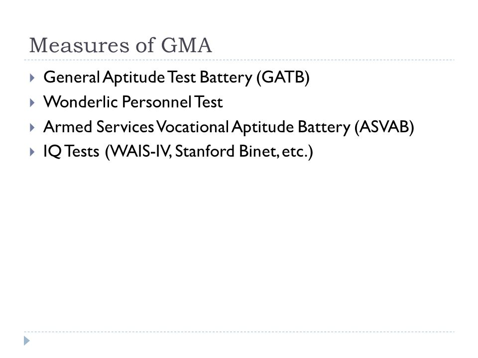 Measures of GMA General Aptitude Test Battery (GATB)