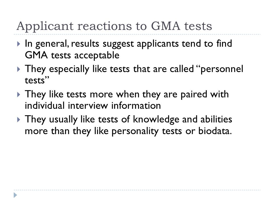 Applicant reactions to GMA tests