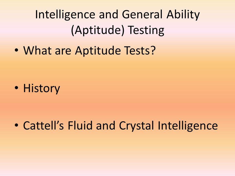 Intelligence and General Ability (Aptitude) Testing