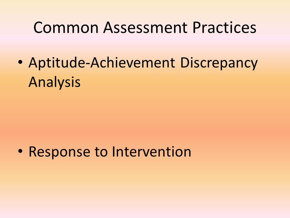 Common Assessment Practices