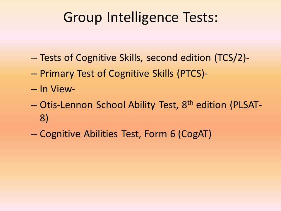 Group Intelligence Tests: