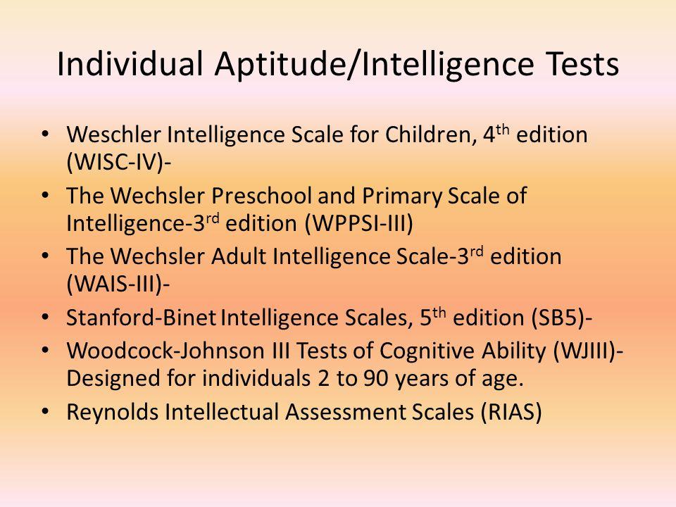 Individual Aptitude/Intelligence Tests