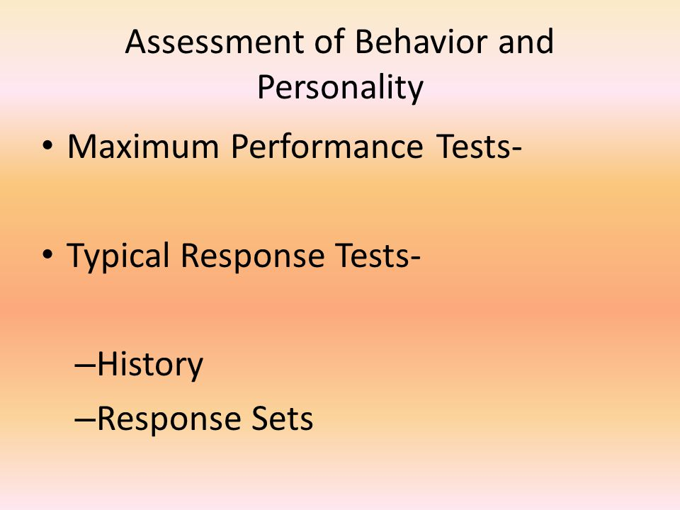 Assessment of Behavior and Personality