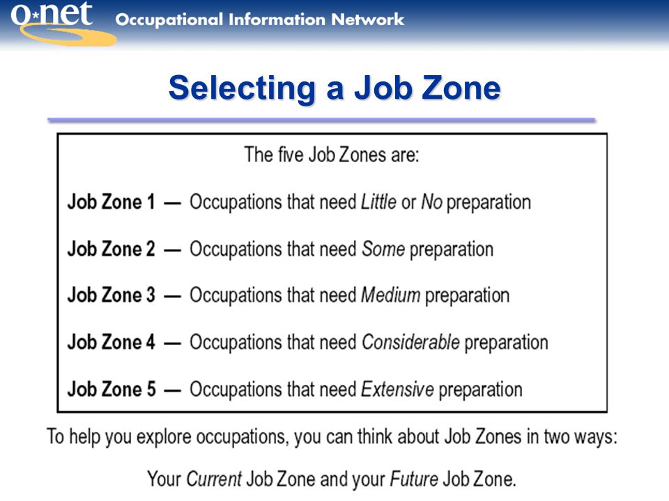 Selecting a Job Zone