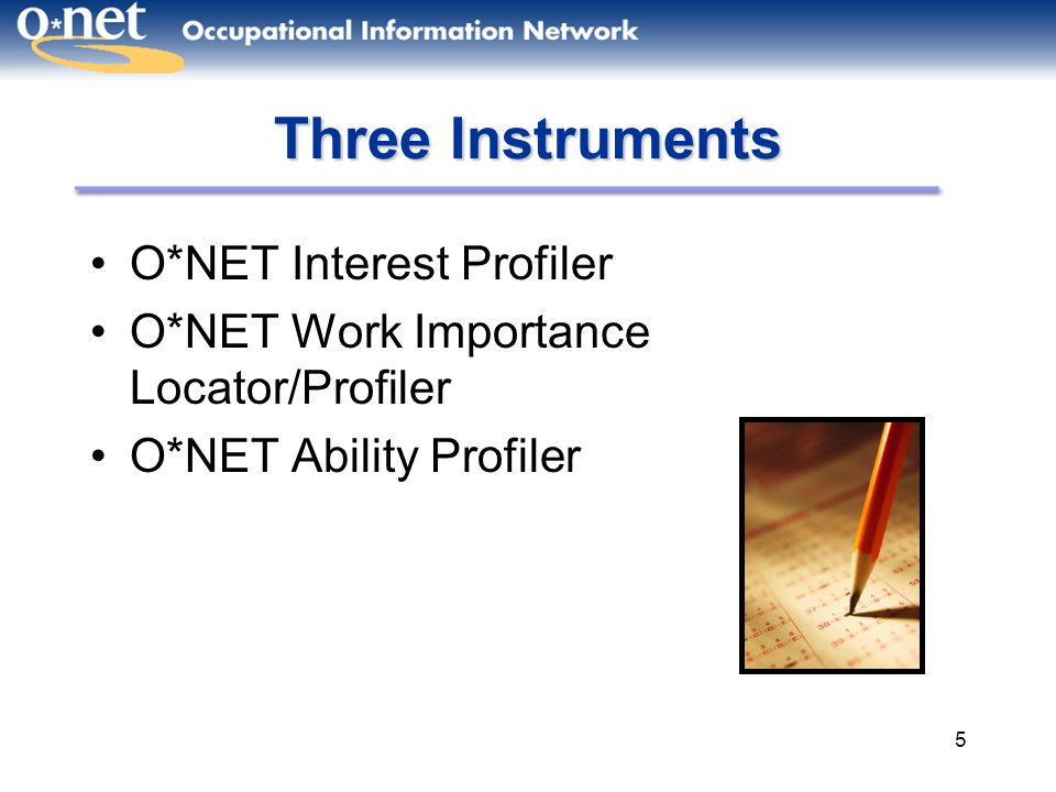 Three Instruments O*NET Interest Profiler