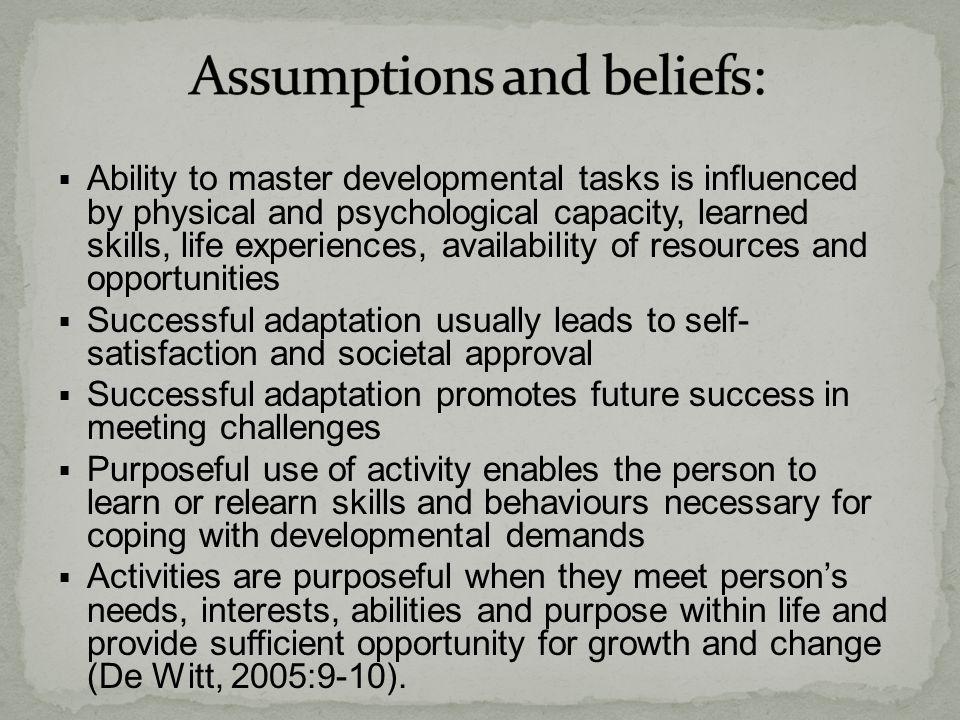 Assumptions and beliefs: