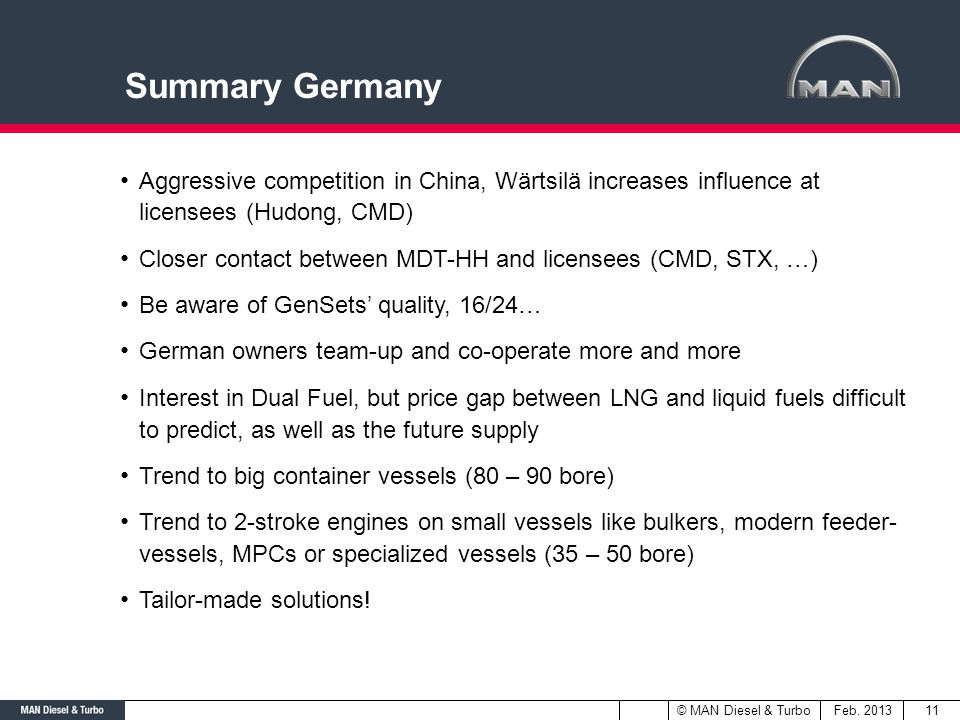 Summary Germany Aggressive competition in China, Wärtsilä increases influence at licensees (Hudong, CMD)