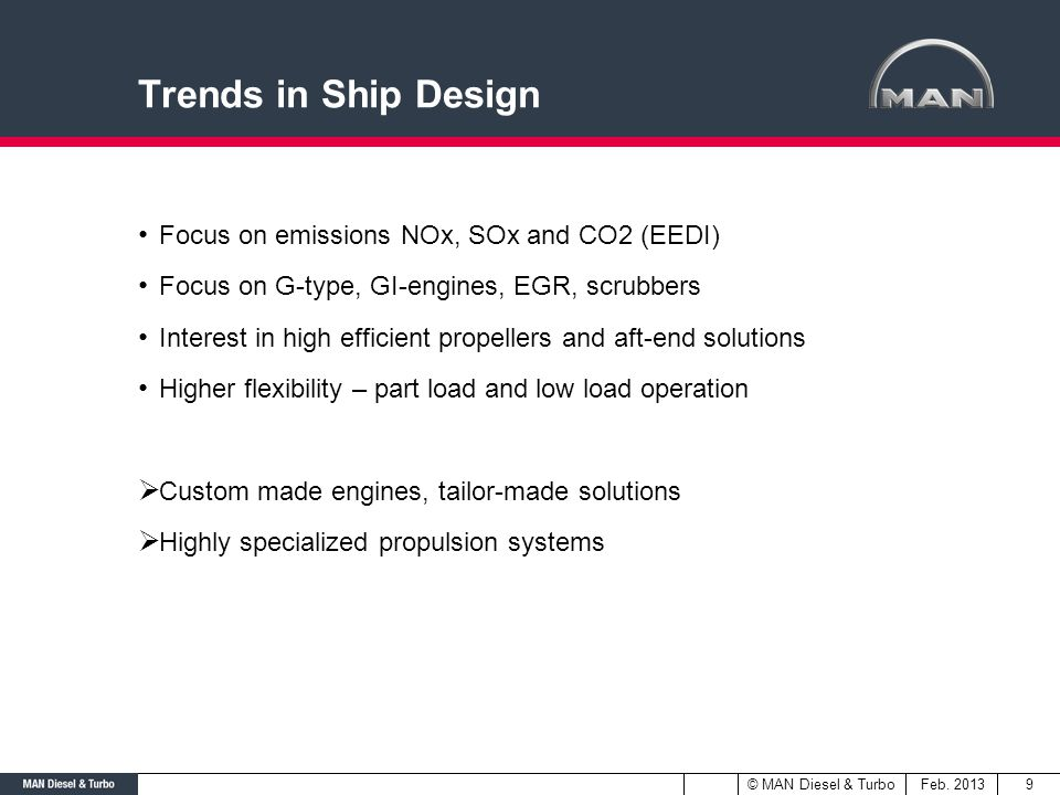 Trends in Ship Design Focus on emissions NOx, SOx and CO2 (EEDI)