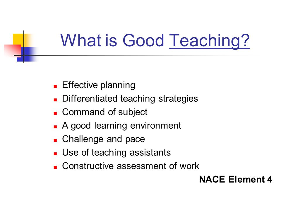 What is Good Teaching Effective planning