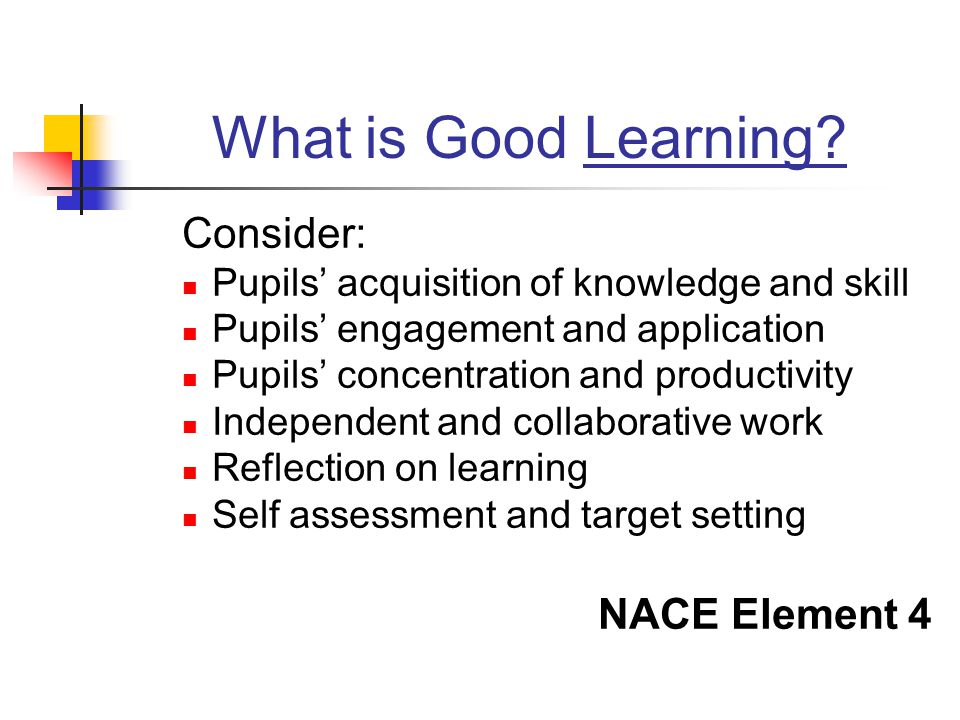 What is Good Learning Consider: NACE Element 4