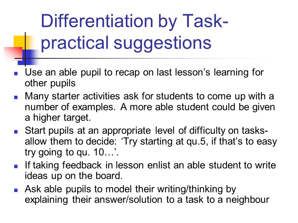 Differentiation by Task- practical suggestions