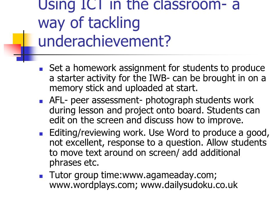 Using ICT in the classroom- a way of tackling underachievement
