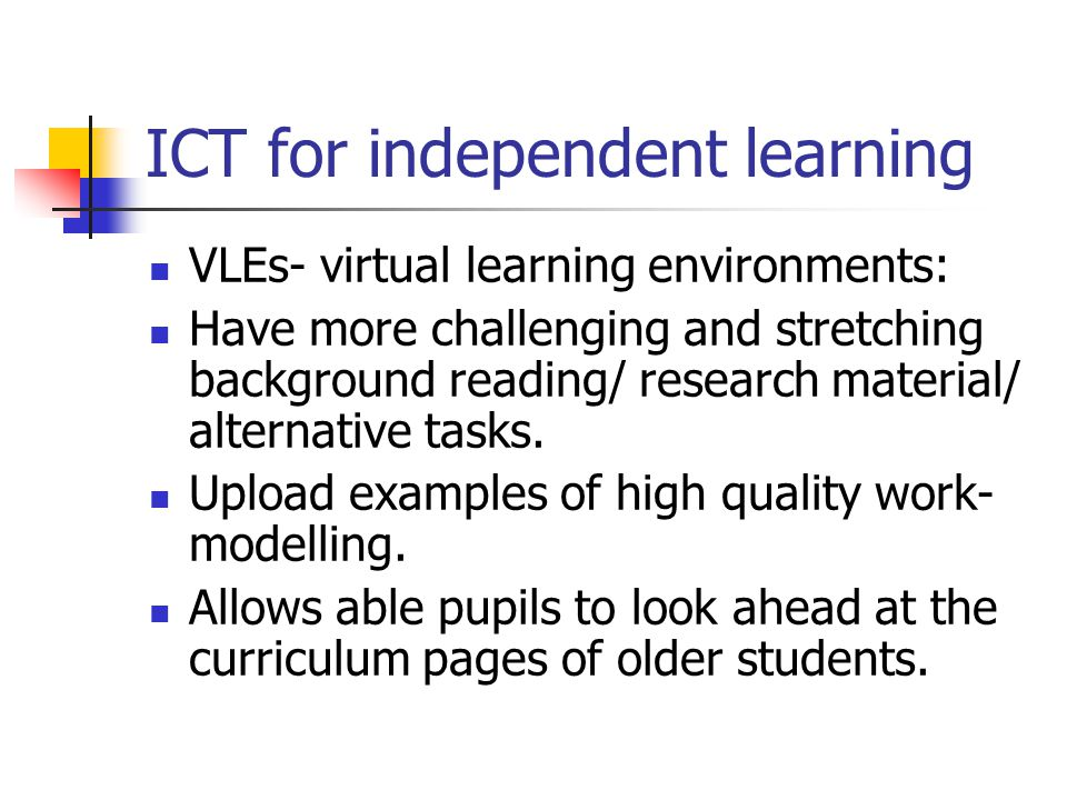 ICT for independent learning