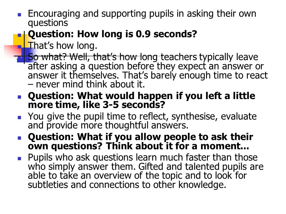 Encouraging and supporting pupils in asking their own questions