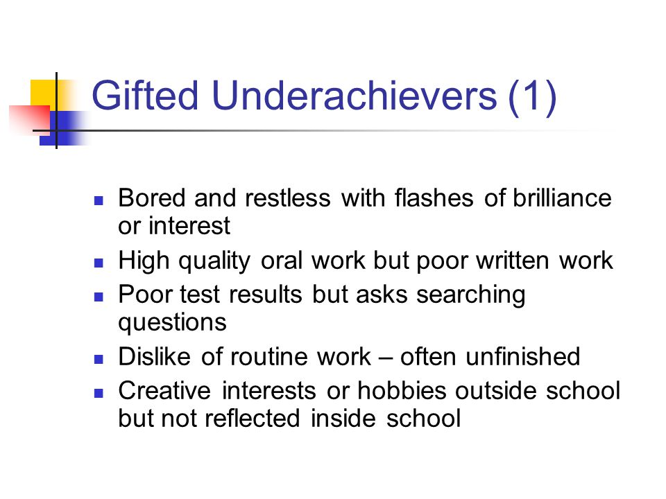Gifted Underachievers (1)