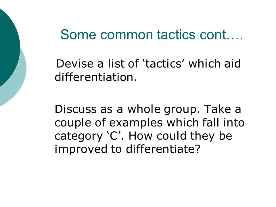 Some common tactics cont….