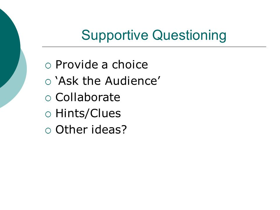 Supportive Questioning