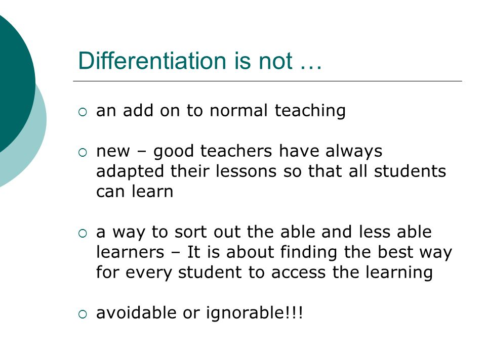 Differentiation is not …