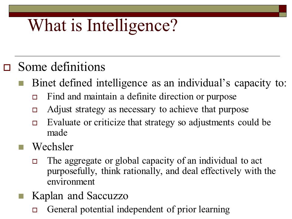 What is Intelligence Some definitions