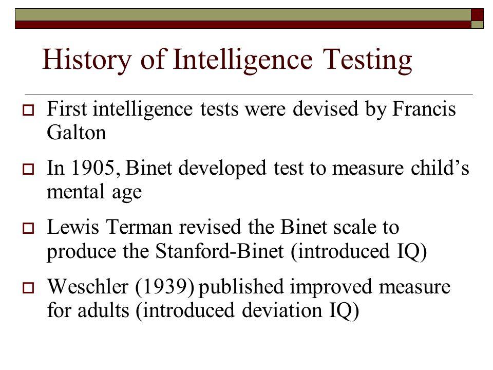 History of Intelligence Testing