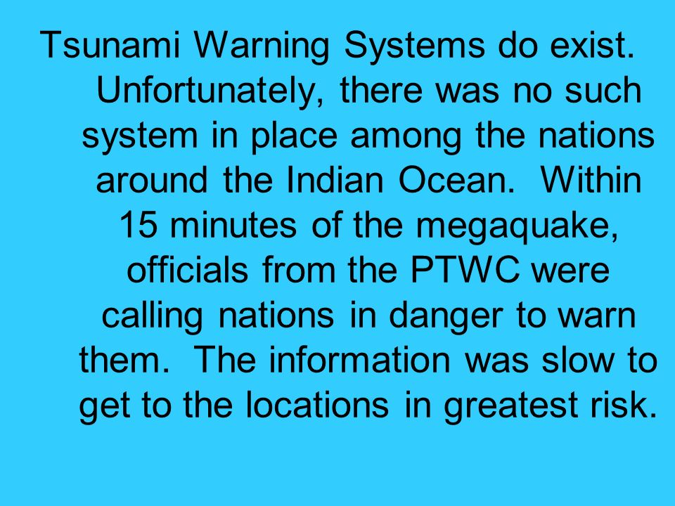 Tsunami Warning Systems do exist