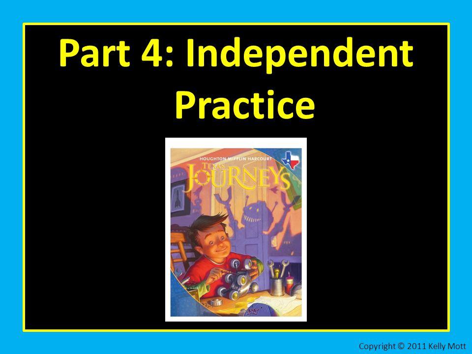 Part 4: Independent Practice