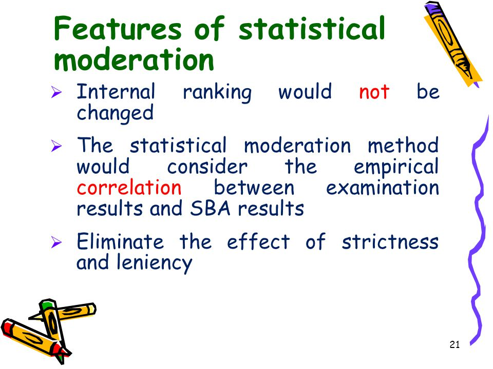 Features of statistical moderation