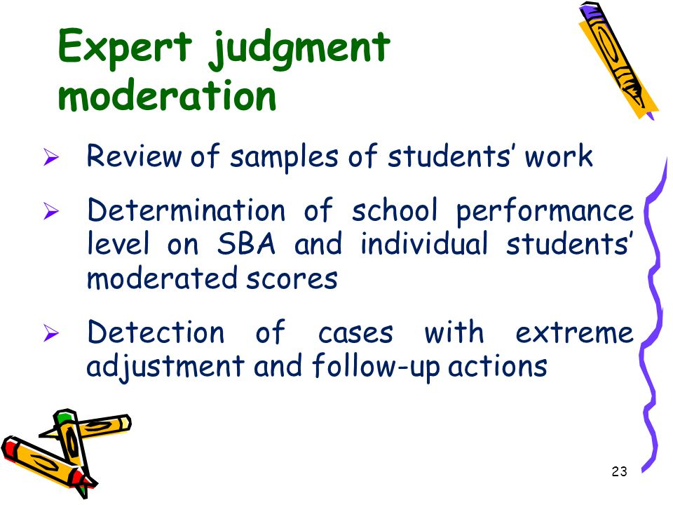 Expert judgment moderation