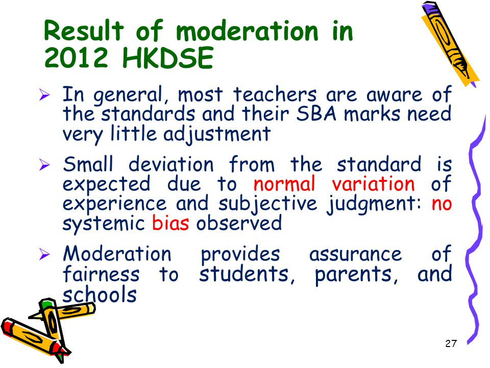 Result of moderation in 2012 HKDSE