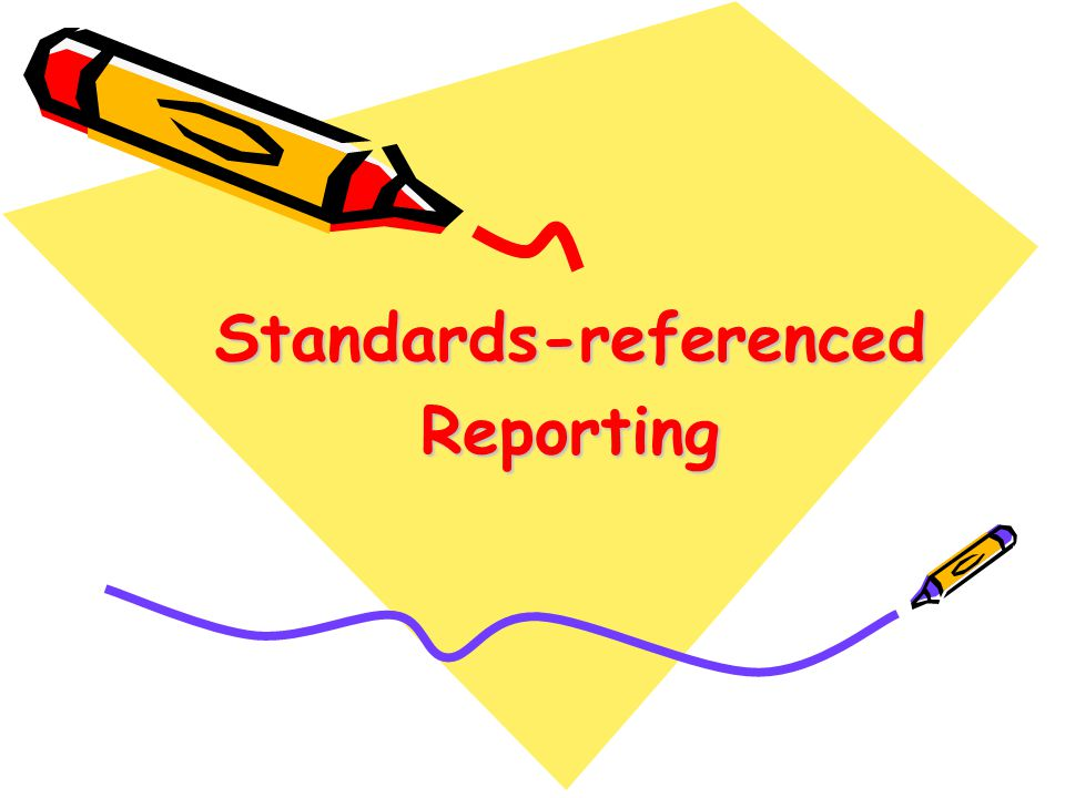 Standards-referenced