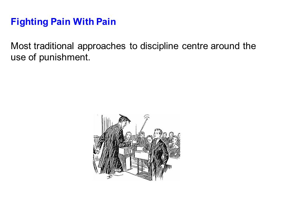 Fighting Pain With Pain