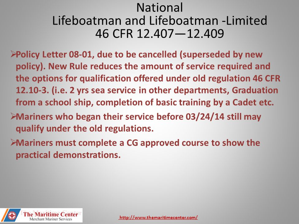 Lifeboatman and Lifeboatman -Limited 46 CFR 12.407—12.409