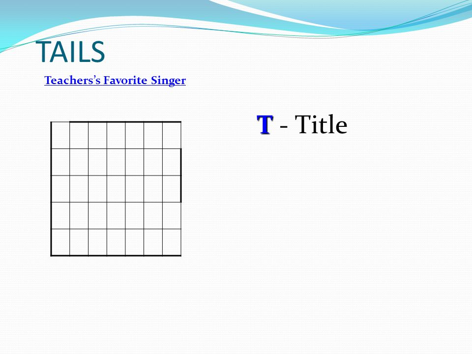 TAILS Teachers's Favorite Singer T - Title