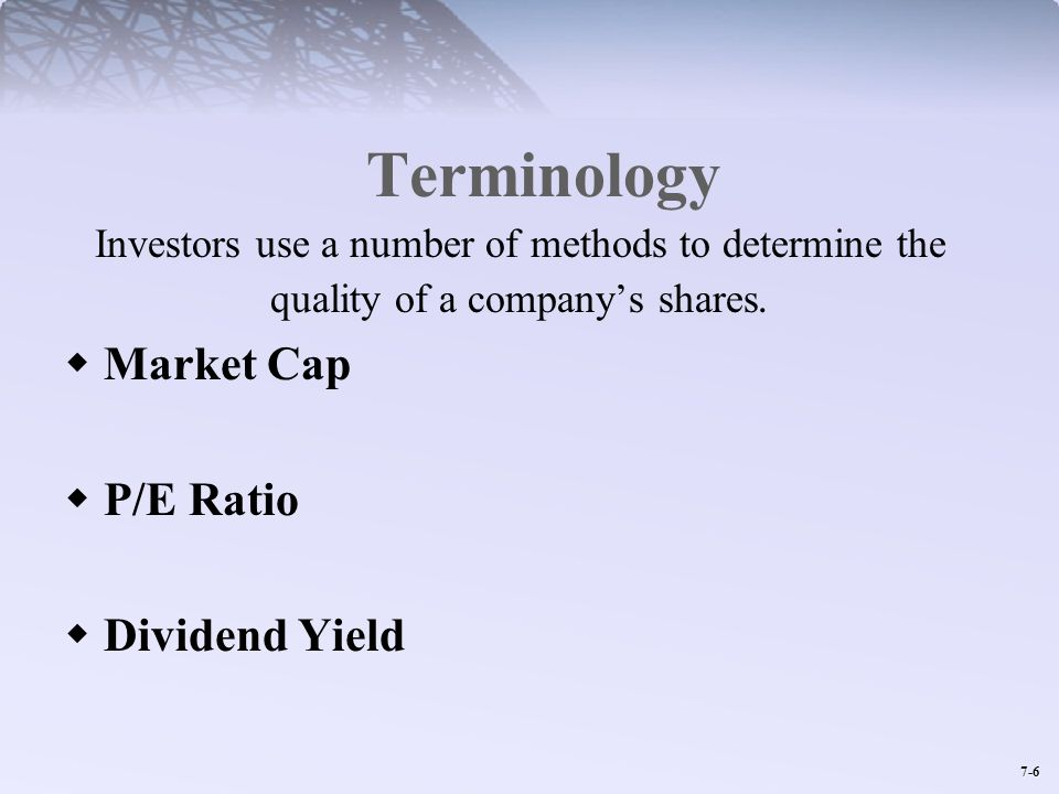 Terminology Market Cap P/E Ratio Dividend Yield