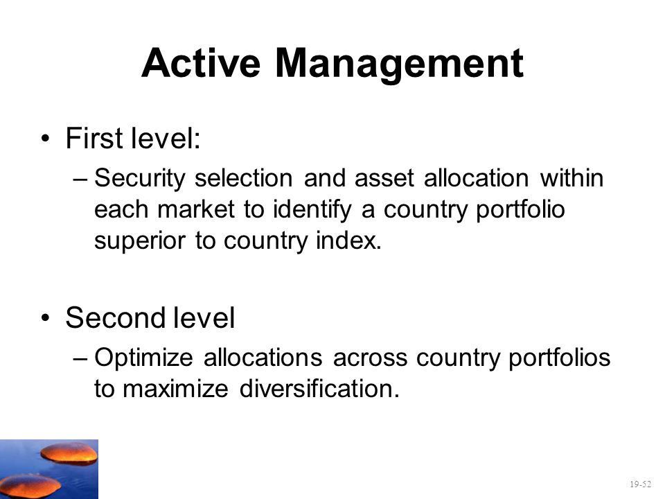Active Management First level: Second level