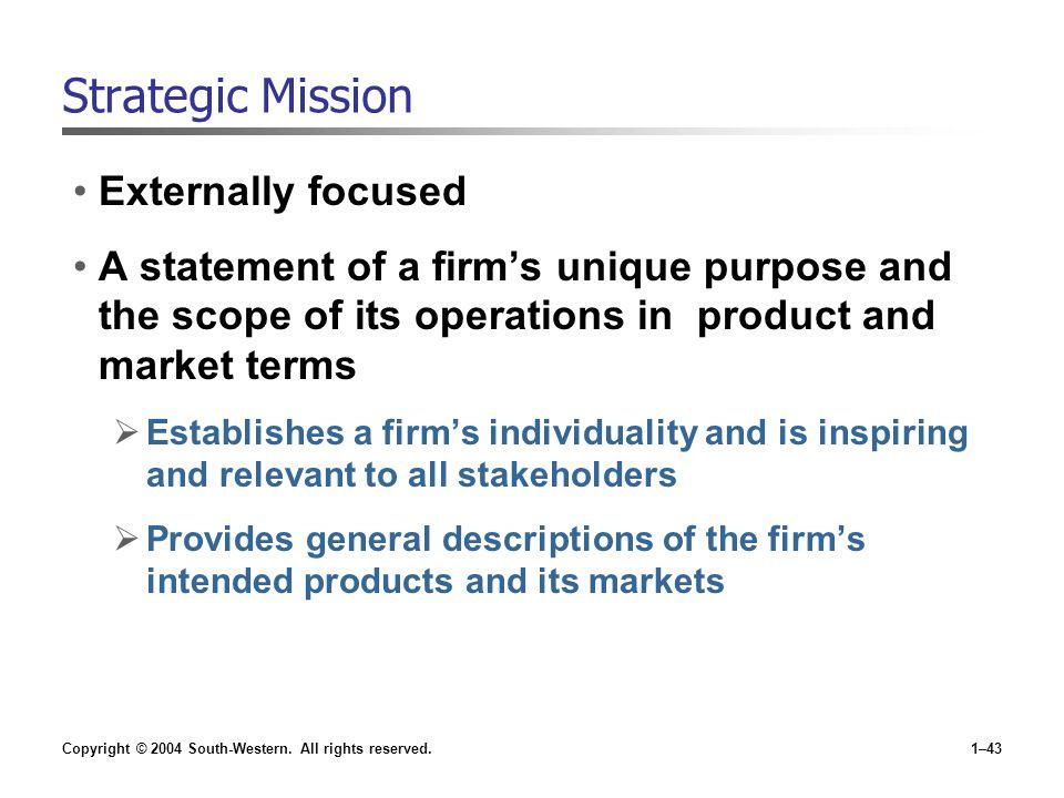 Strategic Mission Externally focused
