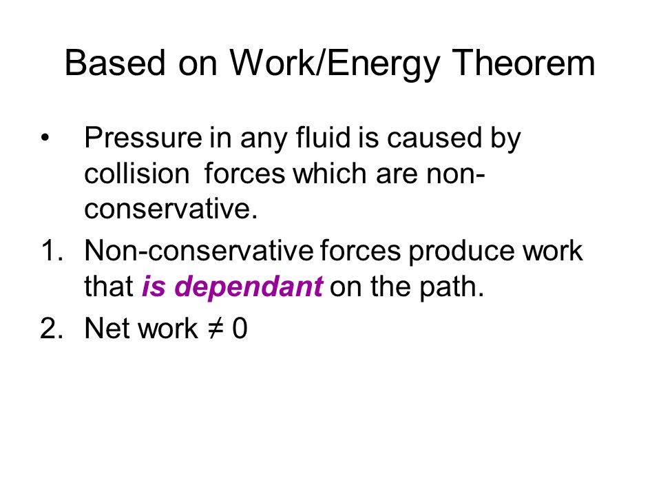 Based on Work/Energy Theorem