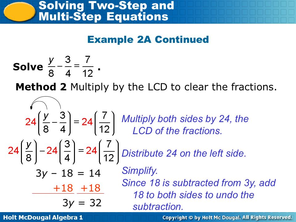 Example 2A Continued Solve . Method 2 Multiply by the LCD to clear the fractions.