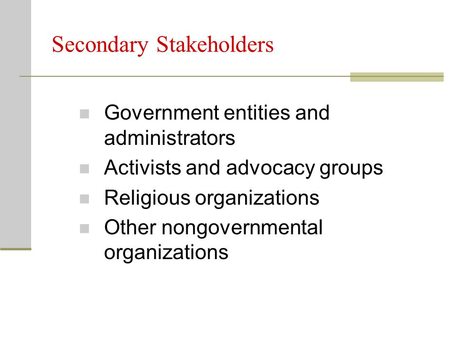 Secondary Stakeholders