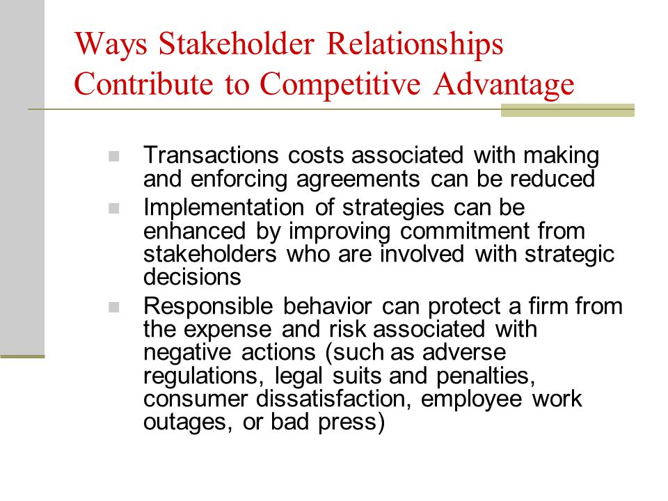 Ways Stakeholder Relationships Contribute to Competitive Advantage