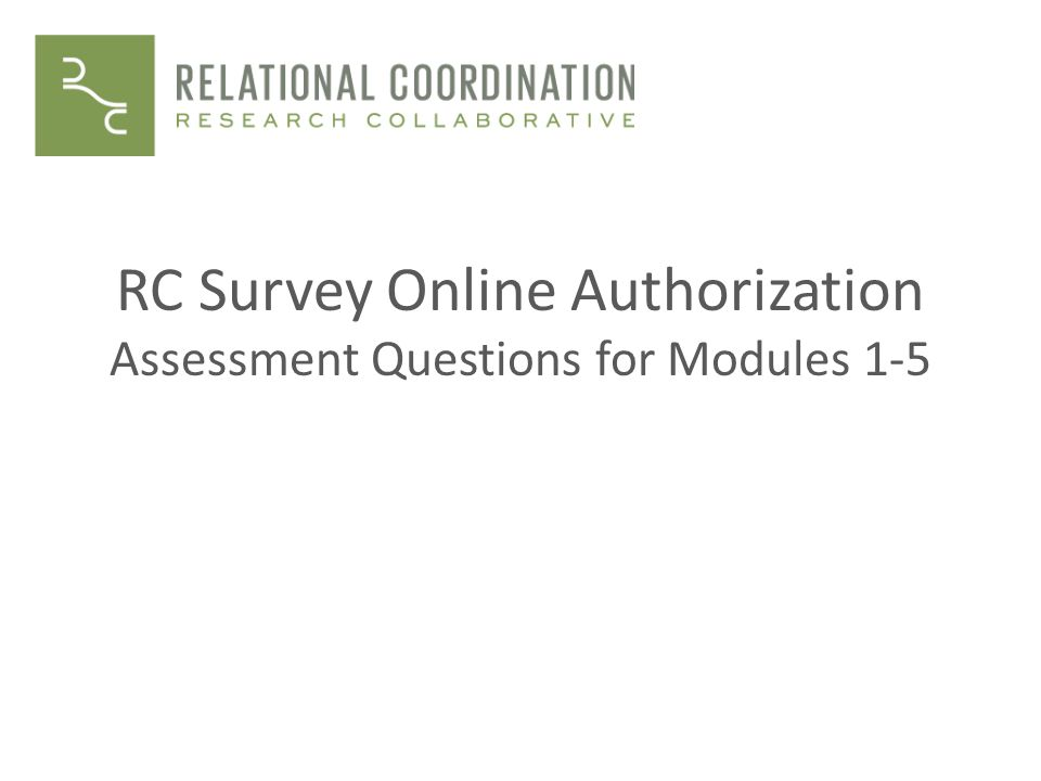RC Survey Online Authorization Assessment Questions for Modules 1-5