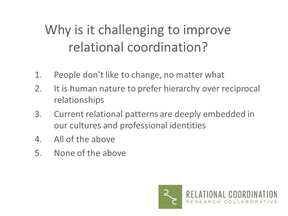Why is it challenging to improve relational coordination