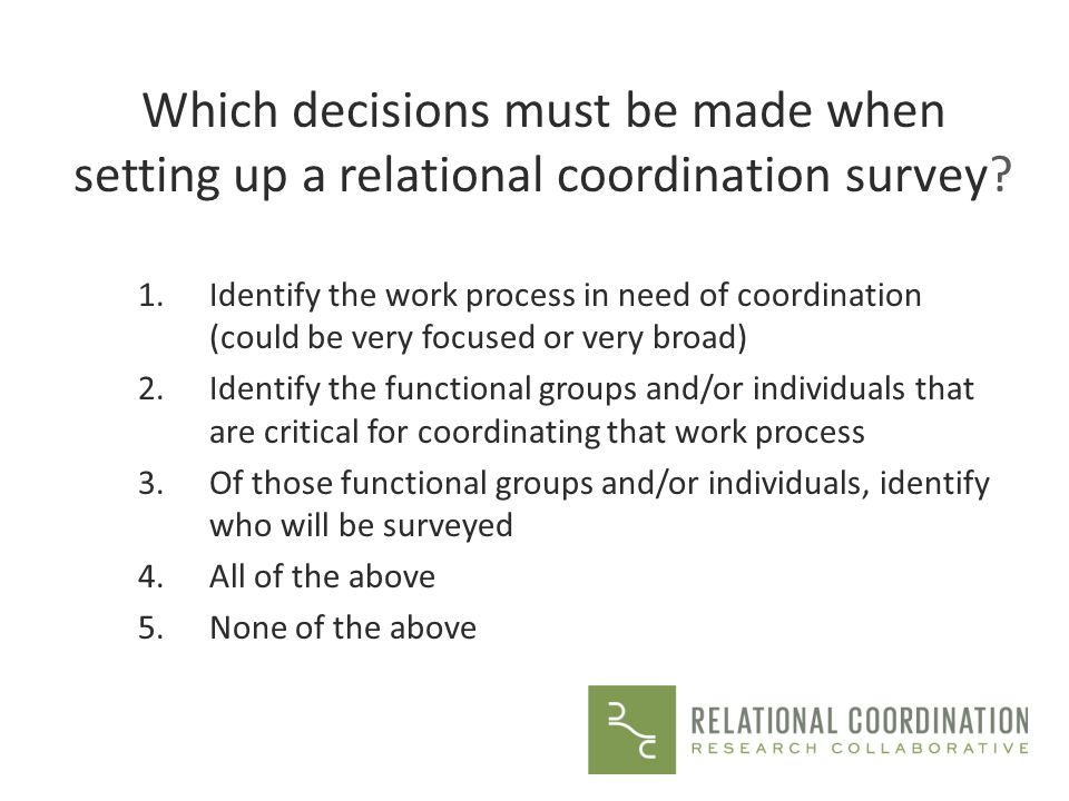 Which decisions must be made when setting up a relational coordination survey