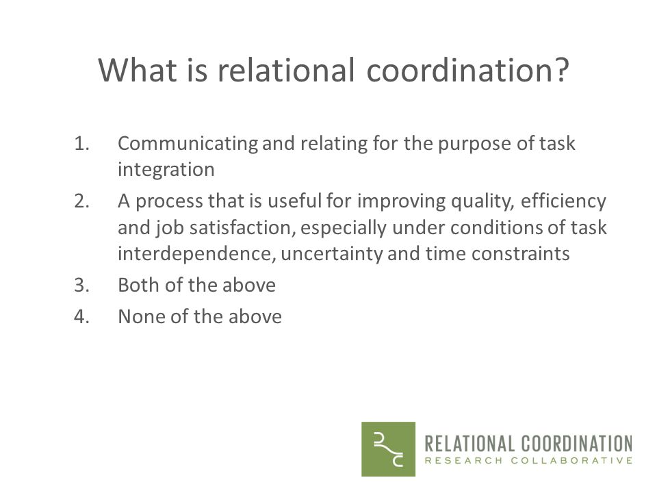 What is relational coordination