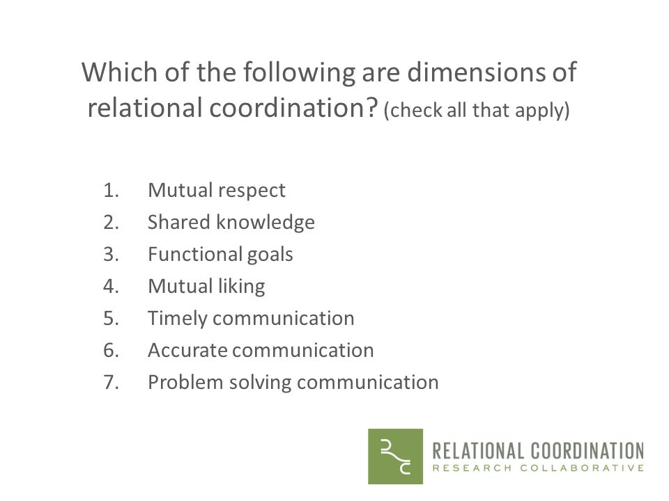 Which of the following are dimensions of relational coordination