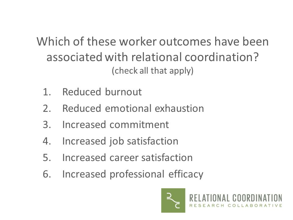 Which of these worker outcomes have been associated with relational coordination