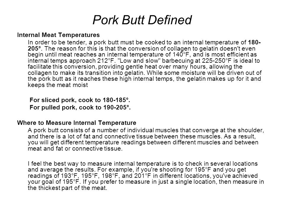 Pork Butt Defined Internal Meat Temperatures